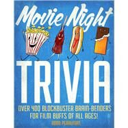 Movie Night Trivia by Pearlman, Robb, 9781604336108