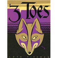 3 Toes by Tireman, Loyd; Yrisarri, Evelyn (ADP); Douglass, Ralph, 9780826356109