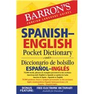 Barron's Spanish-English Pocket Dictionary: 70,000 Words, Phrases & Examples Presented in Two Sections: American Style English to Spanish - Spanish to English by Cop, Margaret, 9781438006109