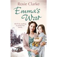 Emma's War by Clarke, Rosie, 9780091956110