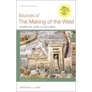 Sources of The Making of the West, Volume I: To 1750 Peoples and Cultures by Lualdi, Katharine J., 9780312576110