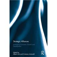 Strategic Alliances: Leveraging Economic Growth and Development by Link; Albert N., 9781138926110
