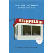 Seinfeldia by Armstrong, Jennifer Keishin, 9781476756110