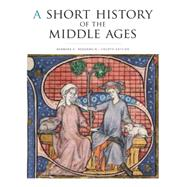 A Short History of the Middle Ages by Rosenwein, Barbara H., 9781442606111