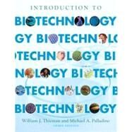 Introduction to Biotechnology by Thieman, William J.; Palladino, Michael A., 9780321766113