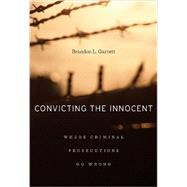 Convicting the Innocent by Garrett, Brandon L., 9780674066113