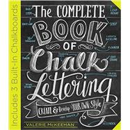 The Complete Book of Chalk Lettering by Mckeehan, Valerie, 9780761186113