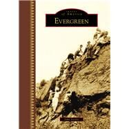 Evergreen by Steinle, John, 9781467126113