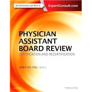 Physician Assistant Board Review: Certification and Recertification by Van Rhee, James, 9780323356114