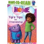 Tip's Tips on Friendship by Higginson, Sheila Sweeny; Schwarz, Thies, 9781481426114