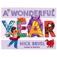 A Wonderful Year by Bruel, Nick; Bruel, Nick, 9781596436114