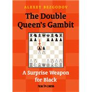 The Double Queen's Gambit by Bezgodov, Alexey, 9789056916114