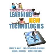Transforming Learning with New Technologies by Maloy, Robert W.; Verock-O'Loughlin, Ruth-Ellen; Edwards, Sharon A.; Woolf, Beverly P., 9780131596115