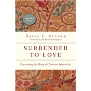 Surrender to Love by Benner, David G.; Pennington, M. Basil, 9780830846115