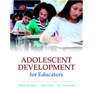 Adolescent Development for Educators with MyEducationLab with Enhanced Pearson eText, Loose-Leaf Version -- Access Card Package by Ryan, Allison M.; Urdan, Tim M.; Anderman, Eric M., 9780138136116