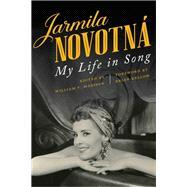 Jarmila Novotná by Novotná, Jarmila; Madison, William V.; Kellow, Brian, 9780813176116