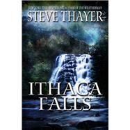 Ithaca Falls by Thayer, Steve, 9780990846116