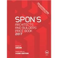 Spon's Architects' and Builders' Price Book 2017 by AECOM; c/o David Holmes, 9781498786119