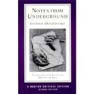Notes from Underground (Second Edition) (Norton Critical Editions) by DOSTOEVSKY,FYODOR, 9780393976120