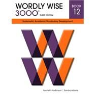 Wordly Wise 3000 Student Book 12 by Kenneth Hodkinson, Sandra Adams, 9780838876121
