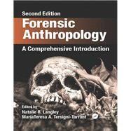 Forensic Anthropology: A Comprehensive Introduction, Second Edition by Langley; Natalie R., 9781498736121