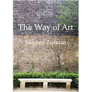 The Way of Art by Zeifman, Stephen, 9781550966121