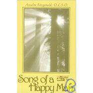 Song of a Happy Man. by Anselm Fitzgerald, 9780932506122