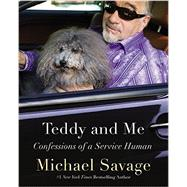 Teddy and Me by Savage, Michael, 9781455536122