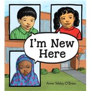 I'm New Here by O'Brien, Anne Sibley, 9781580896122