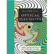 Optical Illusions: Gorgeous Coloring Books With More Than 120 Illustrations to Complete by Lawson, Beverly, 9781438006123