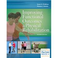 Improving Functional Outcomes in Physical Rehabilitation by O'Sullivan, Susan B., 9780803646124