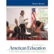 Foundations of American Education by Webb, L. Dean; Metha, Arlene; Jordan, K. Forbis, 9780132626125
