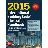 2015 International Building Code Illustrated Handbook by Unknown, 9781259586125
