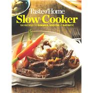 Taste of Home Slow Cooker by Taste of Home, 9781617656125