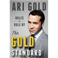 The Gold Standard by Gold, Ari, 9780316306126