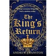 The King's Return by Swanston, Andrew, 9780552166126