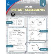 Instant Assessments for Data Tracking Math Grade 4 by Rompella, Natalie, 9781483836126