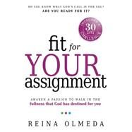 Fit for Your Assignment by Olmeda, Reina, 9781621366126