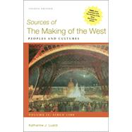 Sources of The Making of the West, Volume II: Since 1500 Peoples and Cultures by Lualdi, Katharine J., 9780312576127