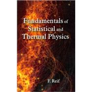 Fundamentals of Statistical and Thermal Physics by Reif, F., 9781577666127