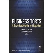 Business Torts by Nelson, Bradley P.; Teeters, Jeffrey R., 9781627226127