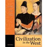 Civilization in the West, Single Volume Edition by Kishlansky, Mark; Geary, Patrick; O'Brien, Patricia, 9780321236128