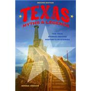 Texas Myths and Legends by Ingham, Donna, 9781493026128