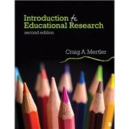 Introduction to Educational Research by Mertler, Craig A., 9781506366128