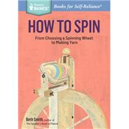How to Spin by Smith, Beth, 9781612126128