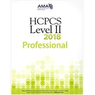 HCPCS 2018 Level II Professional by American Medical Association, 9781622026128