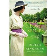 The Memory of Lost Senses by Kinghorn, Judith, 9780451466129