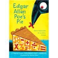 Edgar Allan Poe's Pie by Lewis, J. Patrick; Slack, Michael, 9780544456129