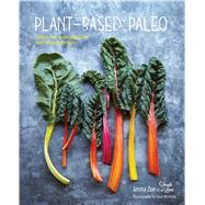 Plant-based Paleo: Protein-rich Vegan Recipes for Well-being and Vitality by Zoe, Jenna; Winfield, Clare, 9781849756129