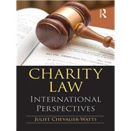 Charity Law: International Perspectives by Chevalier-Watts; Juliet, 9781138656130